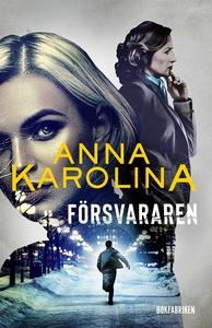 Försvararen (e-bok) av Anna Karolina