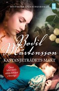 Kastanjeträdets makt (e-bok) av Bodil Mårtensso