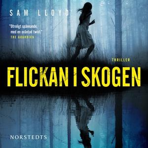 Flickan i skogen (ljudbok) av Sam Lloyd