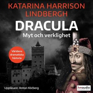 Dracula. Myt och verklighet (ljudbok) av Katari