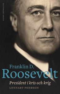 Franklin D. Roosevelt (e-bok) av Lennart Pehrso