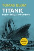 Titanic: Den osänkbara drömmen