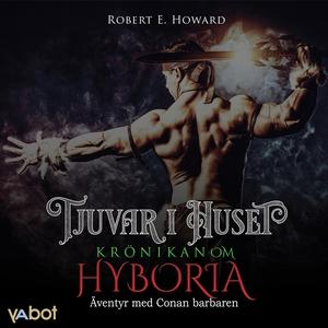 Tjuvar i huset (ljudbok) av Robert E Howard