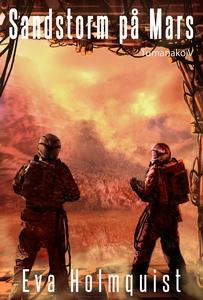 Sandstorm på Mars (e-bok) av Eva Holmquist