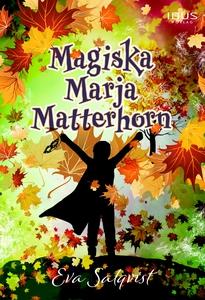Magiska Marja Matterhorn (ljudbok) av Eva Salqv