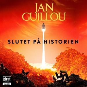 slutet på historien (ljudbok) av Jan Guillou