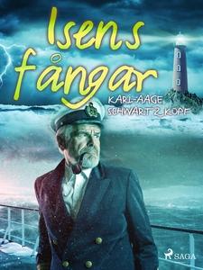 Isens fångar (e-bok) av Karl-Aage Schwartzkopf