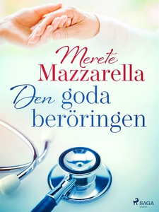 Den goda beröringen (e-bok) av Merete Mazzarell