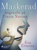 Maskerad :migränfri på Piazza Navona