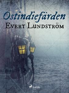 Ostindiefärden (e-bok) av Evert Lundström