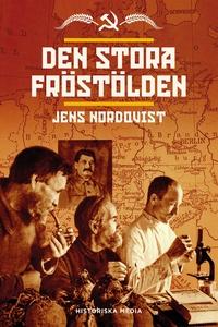 Den stora fröstölden (e-bok) av Jens Nordqvist
