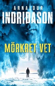 Mörkret vet (e-bok) av Arnaldur Indridason