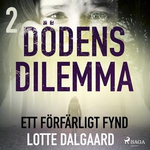 Dödens dilemma 2 - Ett förfärligt fynd (ljudbok