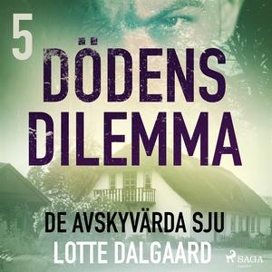 Dödens dilemma 5 - De avskyvärda sju (ljudbok)