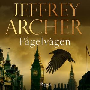 Fågelvägen (ljudbok) av Jeffrey Archer