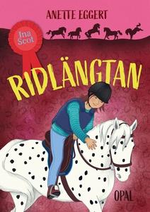 Ina Scot – Ridlängtan (e-bok) av Anette Eggert