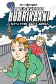 Etsiväkerho Hurrikaani ja mysteeri Lontoossa