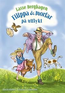 Filippa & morfar på utflykt (e-bok) av Lasse Be