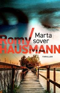 Marta sover (e-bok) av Romy Hausmann