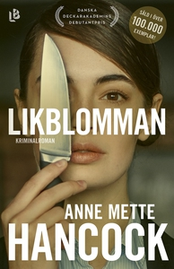 Likblomman (e-bok) av Anne Mette Hancock