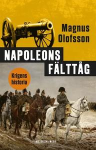 Napoleons fälttåg (e-bok) av Magnus Olofsson