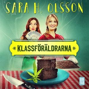 Klassföräldrarna (ljudbok) av Sara H Olsson