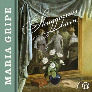 Skuggornas barn (ljudbok) av Maria Gripe
