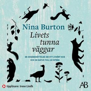 Livets tunna väggar (ljudbok) av Nina Burton
