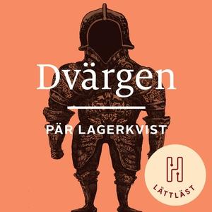 Dvärgen (lättläst) (ljudbok) av Pär Lagerkvist