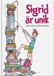 Sigrid är unik (e-bok) av Lotta Lundh, Nils Mel