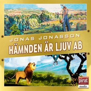 Hämnden är ljuv AB (ljudbok) av Jonas Jonasson