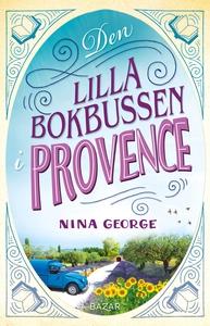Den lilla bokbussen i Provence (e-bok) av Nina