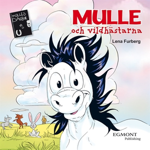 Mulle och vildhästarna (ljudbok) av Lena Furber