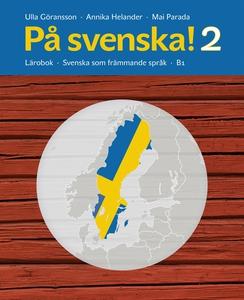 På svenska! 2 Lärobok (e-bok) av Annika Helande