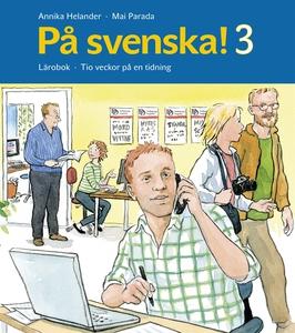 På svenska! 3 Lärobok (e-bok) av Annika Helande