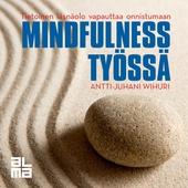 Mindfulness työssä