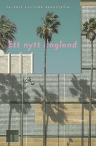 Ett nytt England (e-bok) av Valerie Kyeyune Bac
