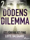 Dödens dilemma 2 - Ett förfärligt fynd