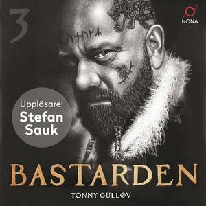 Bastarden (ljudbok) av Tonny Gulløv
