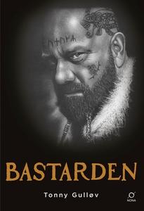 Bastarden (e-bok) av Tonny Gulløv