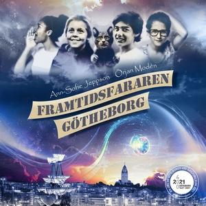 Framtidsfararen Götheborg (ljudbok) av Ann-Sofi