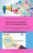 Så annonserar du på Google och Facebook steg för steg