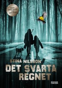 Det svarta regnet (e-bok) av Stina Nilsson