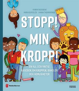 Stopp! Min kropp! : En kul och viktig handbok o