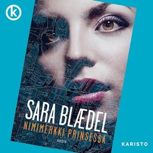 Nimimerkki Prinsessa (ljudbok) av Sara Blaedel