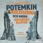 Potemkin & kulisserna - och andra historiska bluffar