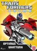 Transformers - Prime - Optimus uhattuna
