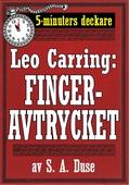 5-minuters deckare. Leo Carring: Fingeravtrycket. Detektivhistoria. Återutgivning av text från 1925