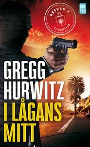 I lågans mitt (e-bok) av Gregg Hurwitz