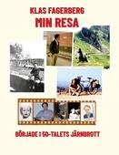 Min Resa: började i 50-talets Järnbrott